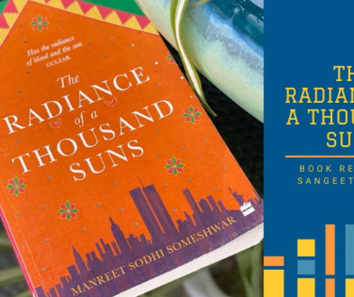 The Radiance of a Thousand Suns, Manreet Sodhi Someshwar